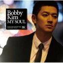 【送料無料】ボビー キム  / My Soul 【CD】