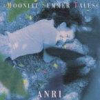 【送料無料】 杏里 アンリ / Moonlit Summer Tales 【CD】