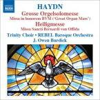 Haydn ハイドン / ミサ曲第5集〜大オルガン・ミサ、ハイリゲ・ミサ バーディック&レベル・バロック管、ニューヨーク・トリニティ教会合唱団 輸入盤 【CD】