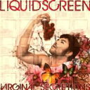 LIQUID SCREEN / Virginal Secretions 【CD】