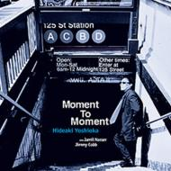 吉岡秀晃/MomentToMoment【CD】