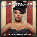 Chrisette Michele クリセット・ミッシェル / Let Freedom Reign 【CD】