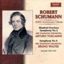 シューマン / 交響曲第2番、マンフレッド序曲(トスカニーニ指揮)、交響曲第4番(ワルター指揮...
