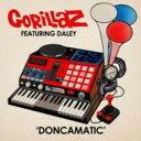 Gorillaz ゴリラズ / Doncamatic 輸入盤 【CD Maxi】