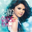 【送料無料】 Selena Gomez & The Scene / A Year Without Rain -Deluxe Edition- 【CD】