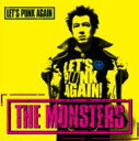 THE MONSTERS / Let's Punk Again 【CD】
