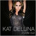 【送料無料】Kat Deluna キャット・デルーナ / Inside Out 輸入盤 【CD】
