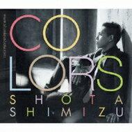 CD+DVD 15%OFF【送料無料】 清水翔太 シミズショウタ / COLORS 【初回限定盤】 【CD】