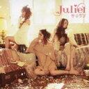 Juliet ジュリエット / サクラブ 【CD Maxi】