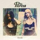Pierces / You & I 輸入盤 【CD】