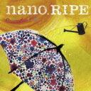 nano.RIPE / ハナノイロ TVアニメ『花咲くいろは』OP主題歌 【CD Maxi】