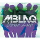 CD+DVD 21%OFF[初回限定盤 ] MBLAQ エムブラック / Your Luv 【初回限定生産盤 B type】 【CD ...