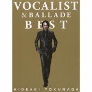 【送料無料】CD+DVD 21%OFF[初回限定盤 ] 徳永英明 トクナガヒデアキ / VOCALIST & BALLADE BE...