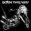 Lady Gaga レディーガガ / Born This Way 【CD】