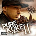 K Koke / Pure Koke Vol 2 輸入盤 【CD】