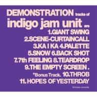 IndigoJamUnitインディゴジャムユニット/DEMONSTRATION【SHM-CD】