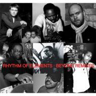 RhythmOfElements/BeyondRemixes【CD】