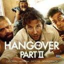 ハングオーバー II / Hangover Part II 輸入盤 【CD】