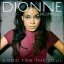 【送料無料】Dionne Bromfield / Good For The Soul 輸入盤 【CD】
