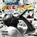 Jadakiss / I Love You (A Dedication To My Fans) The Mixtape 輸入盤 【CD】