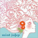 Mint Julep / Mint Julep 【CD】