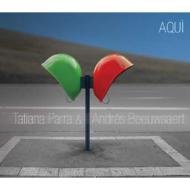Tatiana Parra / Andres Beeuwsaert / Aqui 【CD】