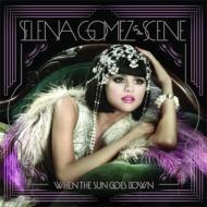 【送料無料】 Selena Gomez and the Scene セレーナゴメス / When The Sun Goes Down 輸入盤 【...