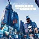 【送料無料】Sander Van Doorn サンダーバンドゥーン / Dusk Till Doorn 2011 輸入盤 【CD】