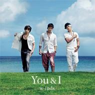 w-inds. (winds.) ウィンズ / You & I 【通常盤A】 【CD Maxi】