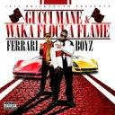 Gucci Mane / Waka Flocka Flame / 1017 Bricksquad Presents Ferrari Boyz 輸入盤 【CD】