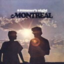 【送料無料】 Montreal / Summer's Night 輸入盤 【CD】