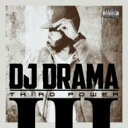 【送料無料】Dj Drama / Third Power 輸入盤 【CD】