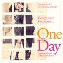 『ワン・デイ 23年のラブストーリー』オリジナル サウンドトラック 輸入盤 【CD】