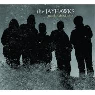 Jayhawks ジェイホークス / Mockingbird Time 輸入盤 【CD】