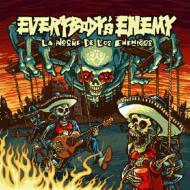EVERYBODY'SENEMY/LaNocheDeLosEnemigos【CD】