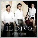 【送料無料】CD+DVD 15%OFFIl Divo イルディーボ / Wicked Game 【CD】