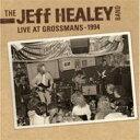 【送料無料】 Jeff Healey Band / Live At Grossmans 1994 【CD】