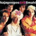 Kajagoogoo & Limahl / Too Shy-the Singles And More 【CD】