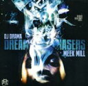 【送料無料】Rick Ross / Meek Mill / Dream Chasers 輸入盤 【CD】