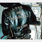 【送料無料】 Yo-king (倉持陽一) ヨーキング / 愛とロックンロール 【CD】
