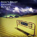 ELLEGARDEN エルレガーデン / Don't Trust Anyone But Us 【CD】