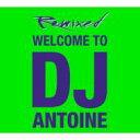 Dj Antoine / Welcome To Dj Antoine 輸入盤 【CD】