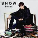 Show Luo (羅志祥) ショウルオ / DANTE 【初回盤A / プロモーションビデオDVD付き】 【CD Maxi】