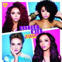 【送料無料】 Little Mix / DNA 輸入盤 【CD】