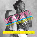 【送料無料】 Voguing: Vogueing & The House Ballroom Scene Of New York City 輸入盤 【CD】
