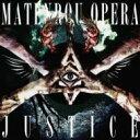 摩天楼オペラ マテンロウオペラ / Justice 【CD】