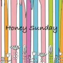 Honey Sunday 【CD】