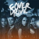 Cover Drive / Twilight 輸入盤 【CDS】