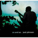 Jack Johnson ジャックジョンソン / On And On 【SHM-CD】