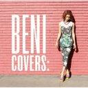【送料無料】 BENI (安良城紅) アラシロベニ / COVERS 【CD】